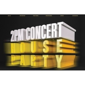 2PM HOUSE PARTY DVD