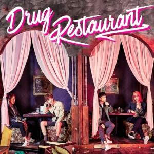 DRUG RESTAURANT 1ST SINGLE